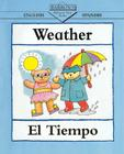 Weather/El Tiempo = Weather (Barron's Bilingual First Books) Cover Image