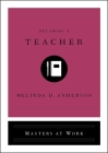 Becoming a Teacher (Masters at Work) Cover Image
