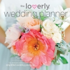 Loverly Wedding Planner: The Modern Couple's Guide to Simplified Wedding Planning Cover Image
