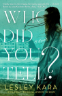 Who Did You Tell?: A Novel Cover Image