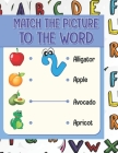 Match the picture: Using a line links the image to the word that corresponds to it. visual book that will help your child to know the spe Cover Image