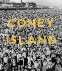 Coney Island: Visions of an American Dreamland, 1861-2008 Cover Image