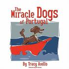 The Miracle Dogs of Portugal Cover Image