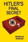 Hitler's Final Secret Cover Image