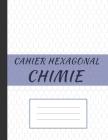 Cahier Héxagonal Chimie: Spécial biochimie et chimie organique pour étudiants et professionnels Cover Image