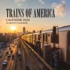 Trains of America Calendar 2020: 16 Month Calendar Cover Image