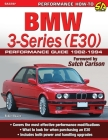 BMW 3-Series (E30) Performance Guide: 1982-1994 Cover Image