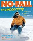 No-Fall Snowboarding: 7 Easy Steps to Safe and Fun Boarding Cover Image