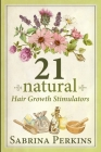 21 Natural Hair Growth Stimulators Cover Image