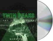 Twin Peaks: The Final Dossier Cover Image