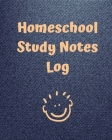 Homeschool Study Notes Log: Virtual Learning Workbook - Lecture Notes - Weekly Subject Breakdown Cover Image
