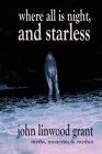 Where All is Night, and Starless Cover Image