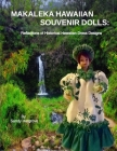Makaleka Hawaiian Souvenir Dolls: Reflections of Historical Hawaiian Dress Desi Cover Image