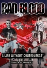 Bad Blood: A Life Without Consequence Cover Image