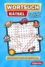 Wortsuchrätsel für Kinder ab 6 Jahren: 100 Buchstabenrätsel mit abwechslungsreichen Themen - Mit Lösungen - 5 Schwierigkeitsstufen - nigmax Rätselbuch Cover Image