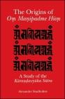 The Origins of Om Manipadme Hum Cover Image