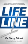 Lifeline: Difficult questions, uncomfortable answers... A deeper look at how to save our cherished NHS. Cover Image