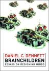 Brainchildren: Essays on Designing Minds (Representation and Mind) Cover Image