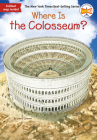 Where Is the Colosseum? (Where Is?) Cover Image