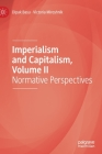 Imperialism and Capitalism, Volume II: Normative Perspectives Cover Image