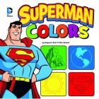 Superman Colors (DC Board Books) Cover Image