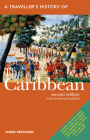 A Traveller's History of the Caribbean (Interlink Traveller's Histories) Cover Image