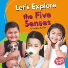 Let's Explore the Five Senses Cover Image