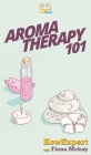 Aromatherapy 101 Cover Image