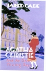 Agatha Christie and the Eleven Missing Days Cover Image