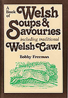 A Book of Welsh Soups and Savouries Cover Image