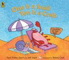 One Is a Snail, Ten Is a Crab Big Book: A Counting by Feet Book Cover Image
