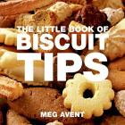 The Little Book of Biscuit & Cookie Tips (Little Books of Tips) Cover Image