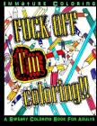 Fuck Off I'm Coloring!! Cover Image