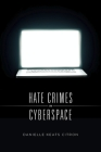 Hate Crimes in Cyberspace Cover Image