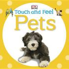 Touch and Feel: Pets Cover Image
