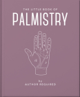 The Little Book of Palmistry Cover Image