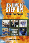 It's Time to Step Up!: Leadership Lessons from the Fire Service Cover Image