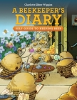 A Beekeeper's Diary: Self Guide to Keeping Bees Cover Image