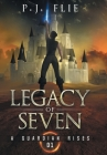 Legacy of Seven: A Guardian Rises Cover Image
