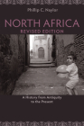 North Africa, Revised Edition: A History from Antiquity to the Present Cover Image