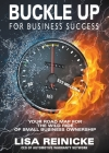 Buckle Up for Business Success: Your Road Map for the Wild Ride of Small Business Ownership Cover Image