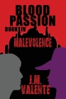 Blood Passion: Book IV Malevolence Cover Image