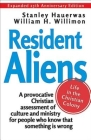 Resident Aliens: Life in the Christian Colony Cover Image