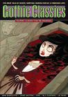Graphic Classics Volume 14: Gothic Classics (Graphic Classics (Eureka) #14) Cover Image