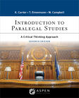 Introduction to Paralegal Studies: A Critical Thinking Approach (Aspen Casebook) Cover Image