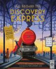 All Aboard the Discovery Express: Open the Flaps and Solve the Mysteries Cover Image