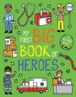 My First Big Book of Heroes (My First Big Book of Coloring) Cover Image