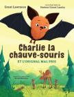Charlie La Chauve-Souris Et l'Orignal Mal Pris Cover Image