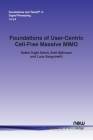 Foundations of User-Centric Cell-Free Massive MIMO (Foundations and Trends(r) in Signal Processing) Cover Image