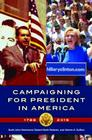 Campaigning for President in America, 1788-2016 Cover Image